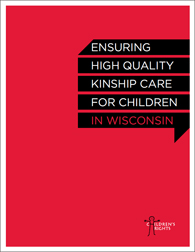 Ensuring High-Quality Kinship Care for Children in Wisconsin (2011)