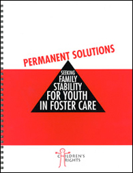 Permanent Solutions: Seeking Family Stability for Youth in Foster Care (2005)