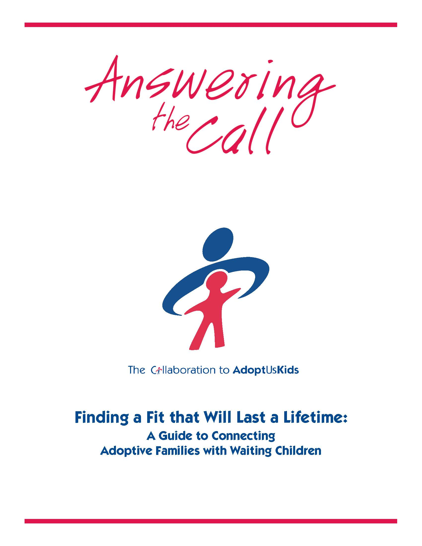 Finding a Fit that will Last a Lifetime: A Guide to Connecting Adoptive Families with Waiting Children (2006)