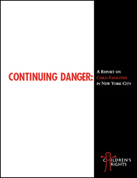 Continuing Danger: Child Fatalities in New York City (2003-2004)