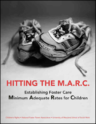 Hitting the M.A.R.C.: Establishing Foster Care Minimum Adequate Rates for Children (2007)