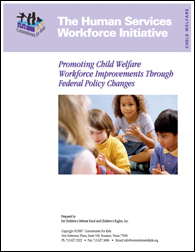 Promoting Child Welfare Workforce Improvements Through Federal Policy Changes (2007)