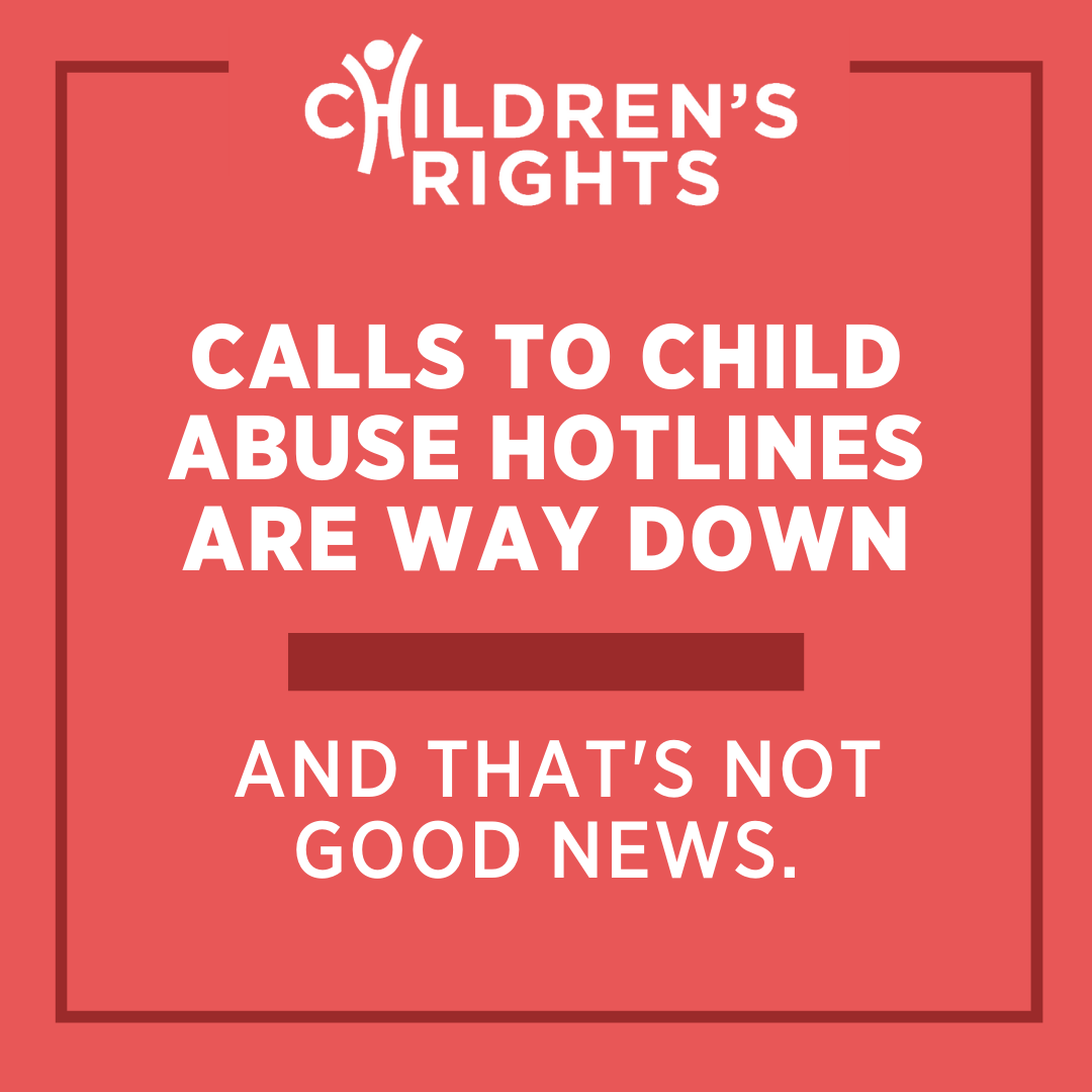 Calls to child abuse hotlines are way down and that's not good news.