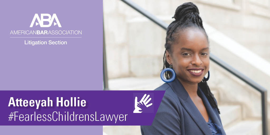 Honoring Atteeyah Hollie, Fearless Children's Lawyer