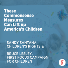 These Commonsense Measures Can Lift up America's Children