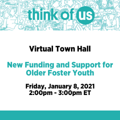 Watch Live: Virtual Town Hall Meeting for Older Foster Youth