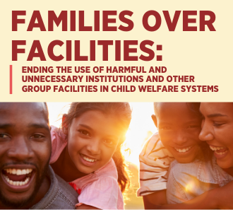 Families Over Facilities Report