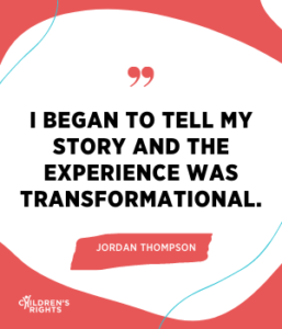 I began to tell my story and the experience was transformational.